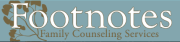 Footnotes Family Counseling Services